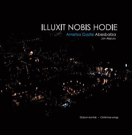 ILLUXIT NOBIS HODIE